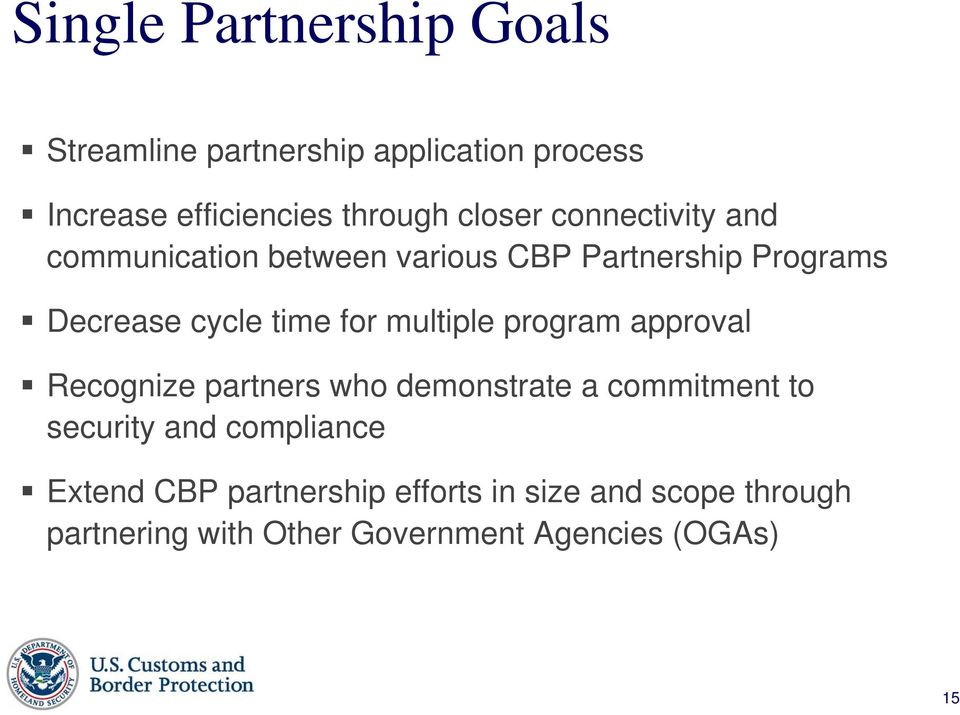 multiple program approval Recognize partners who demonstrate a commitment to security and compliance