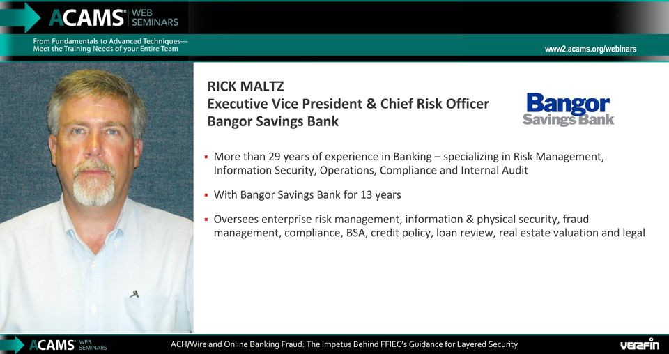 of experience in Banking specializing in Risk Management, Information Security, Operations, Compliance and