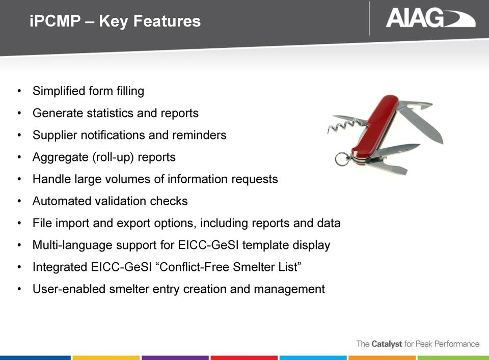 checks File import and export options, including reports and data Multi-language support for EICC-GeSI