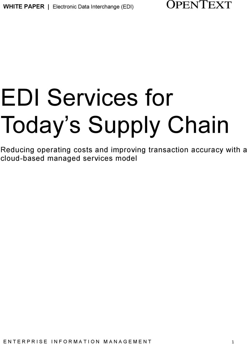 with a cloud-based managed services model E N T E