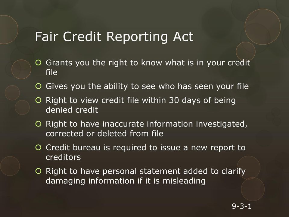 inaccurate information investigated, corrected or deleted from file Credit bureau is required to issue a new