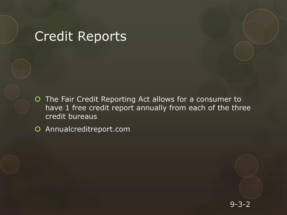 credit report annually from each of the