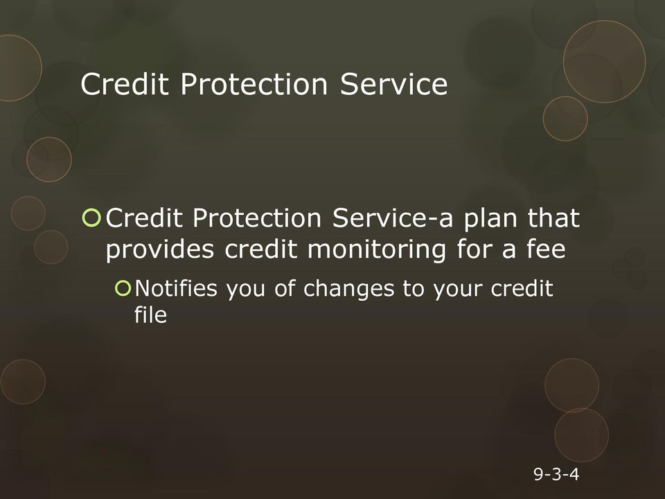 provides credit monitoring for a fee