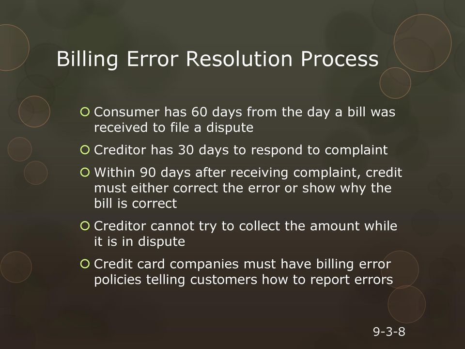 correct the error or show why the bill is correct Creditor cannot try to collect the amount while it is in