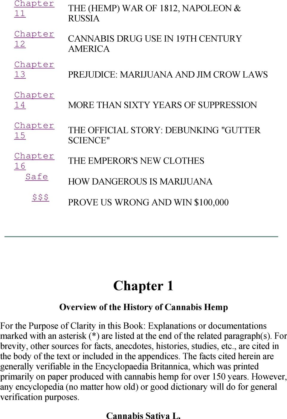 the History of Cannabis Hemp For the Purpose of Clarity in this Book: Explanations or documentations marked with an asterisk (*) are listed at the end of the related paragraph(s).