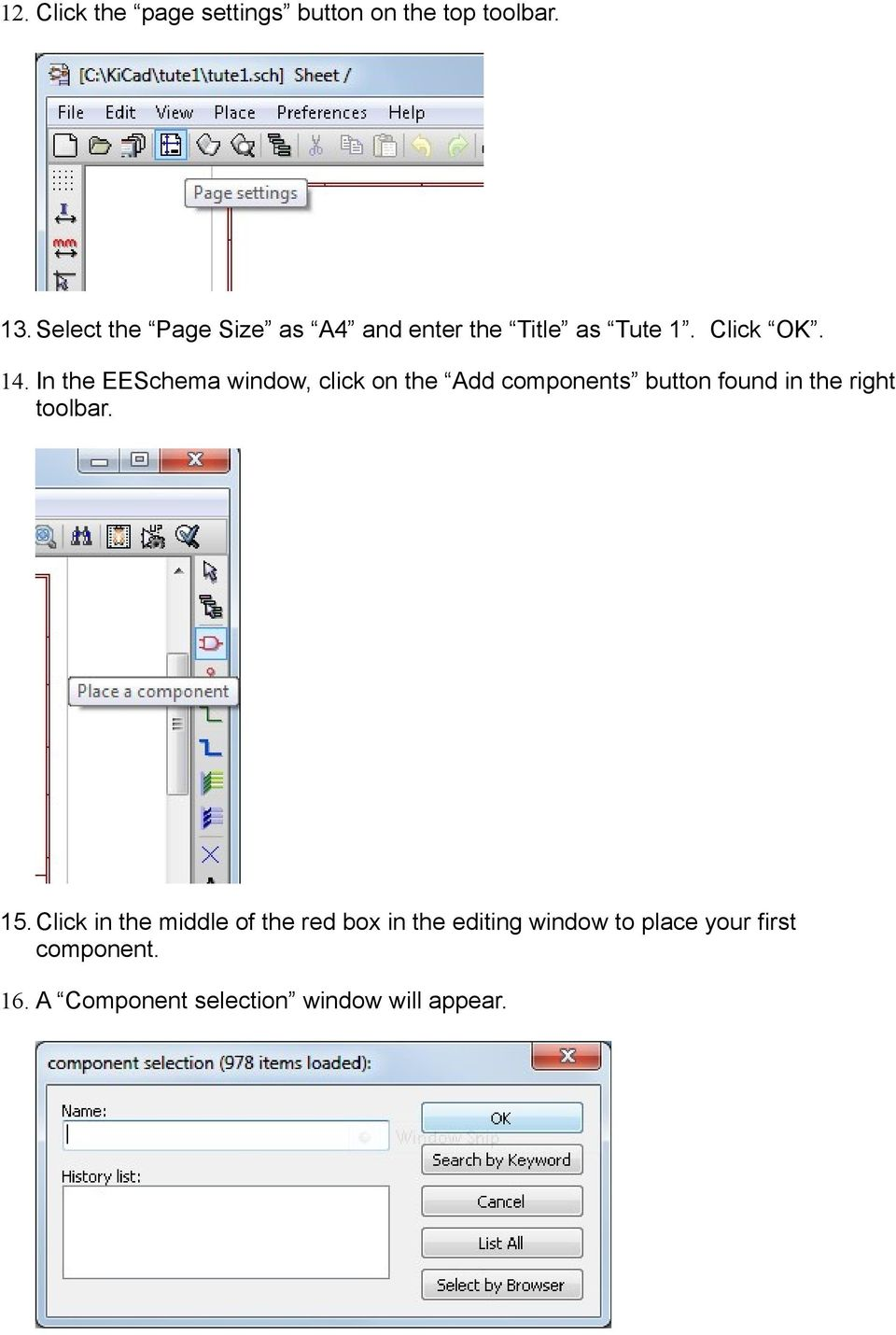 In the EESchema window, click on the Add components button found in the right toolbar.
