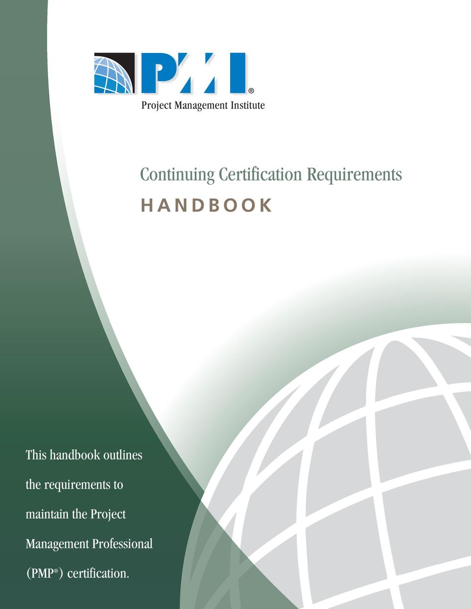 handbook outlines the requirements to maintain