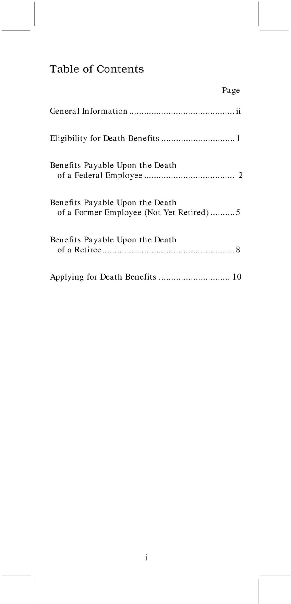 ..1 Benefits Payable Upon the Death of a Federal Employee.