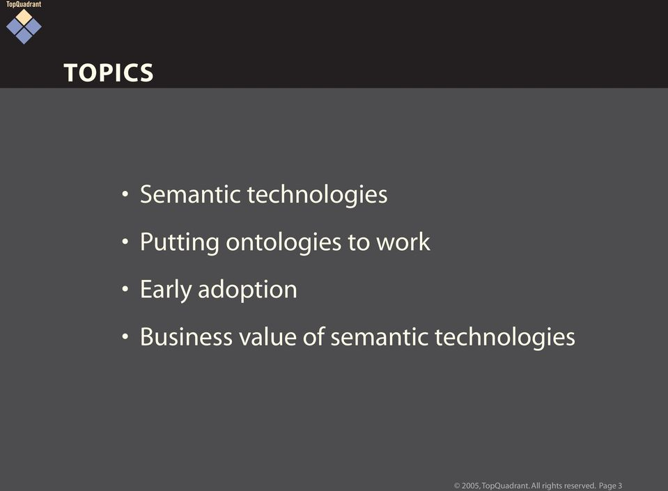 Business value of semantic technologies