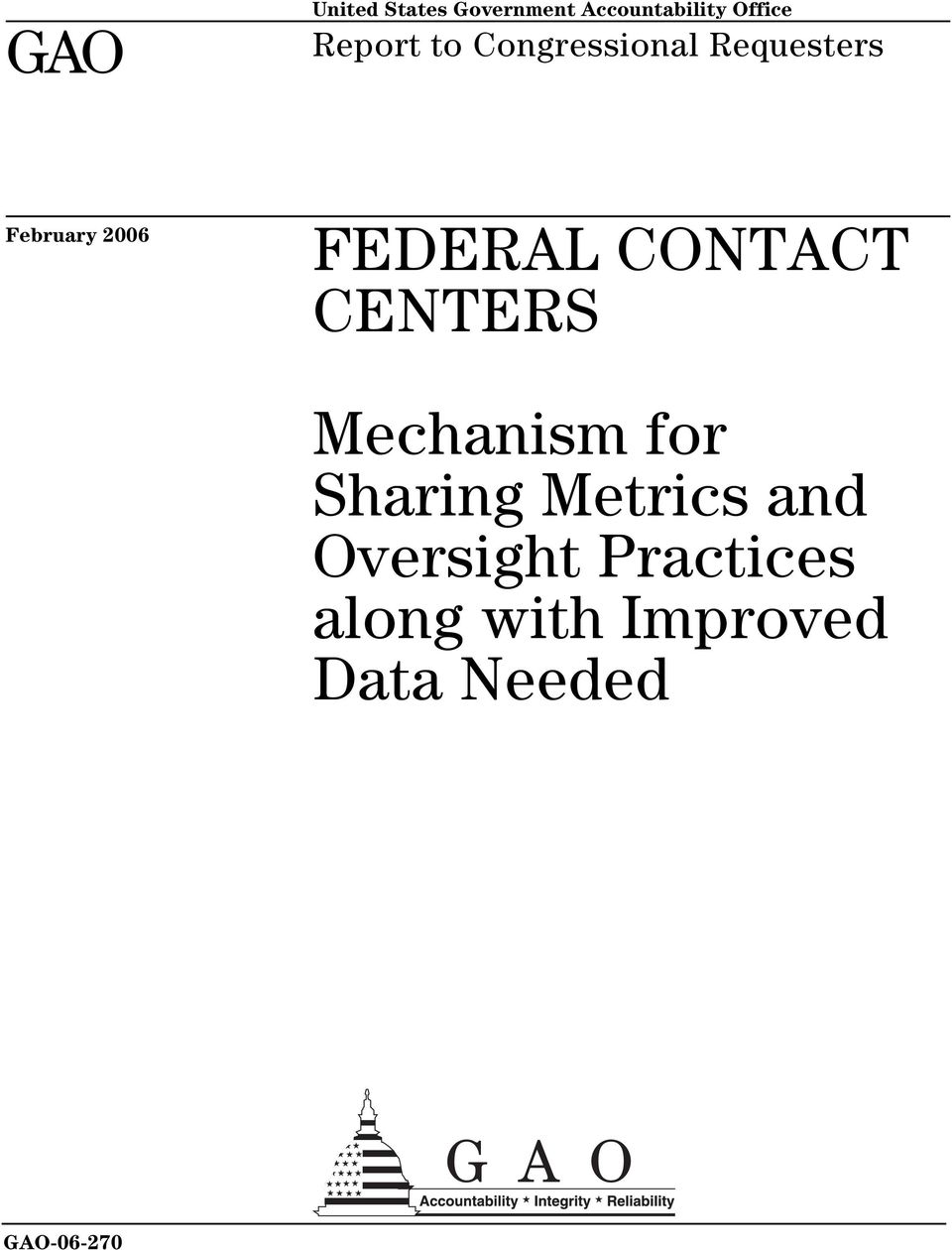 FEDERAL CONTACT CENTERS Mechanism for Sharing Metrics