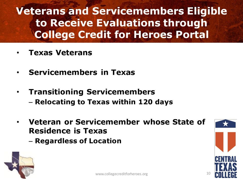 Servicemembers Relocating to Texas within 120 days Veteran or Servicemember