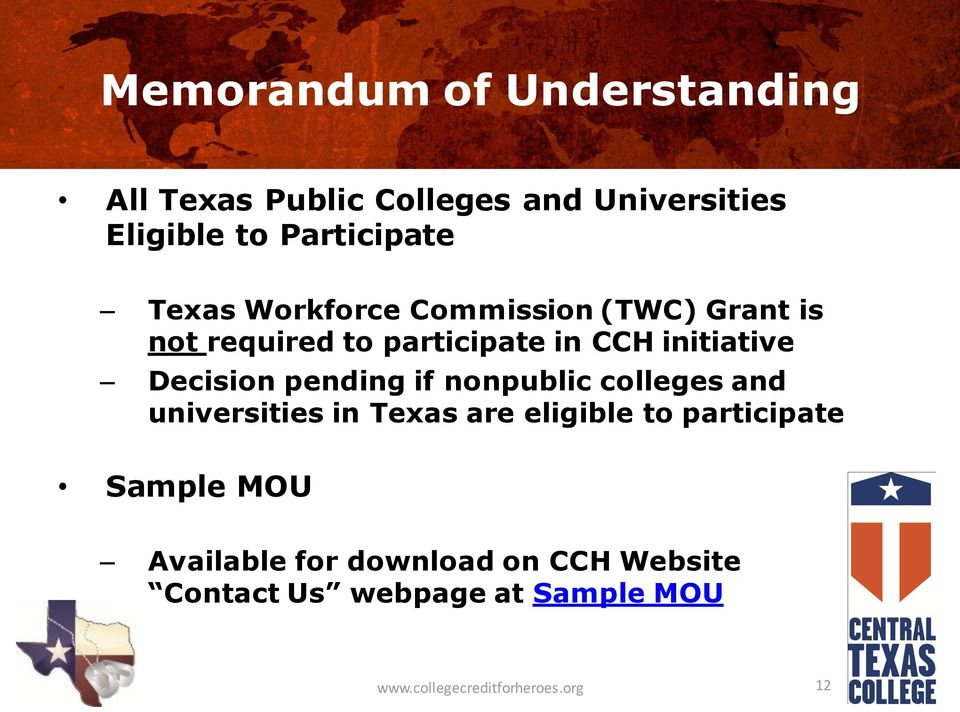 pending if nonpublic colleges and universities in Texas are eligible to participate Sample MOU