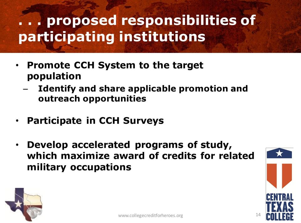 opportunities Participate in CCH Surveys Develop accelerated programs of study,
