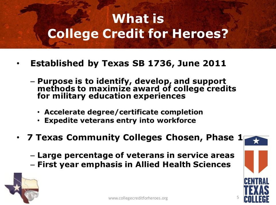 of college credits for military education experiences Accelerate degree/certificate completion Expedite