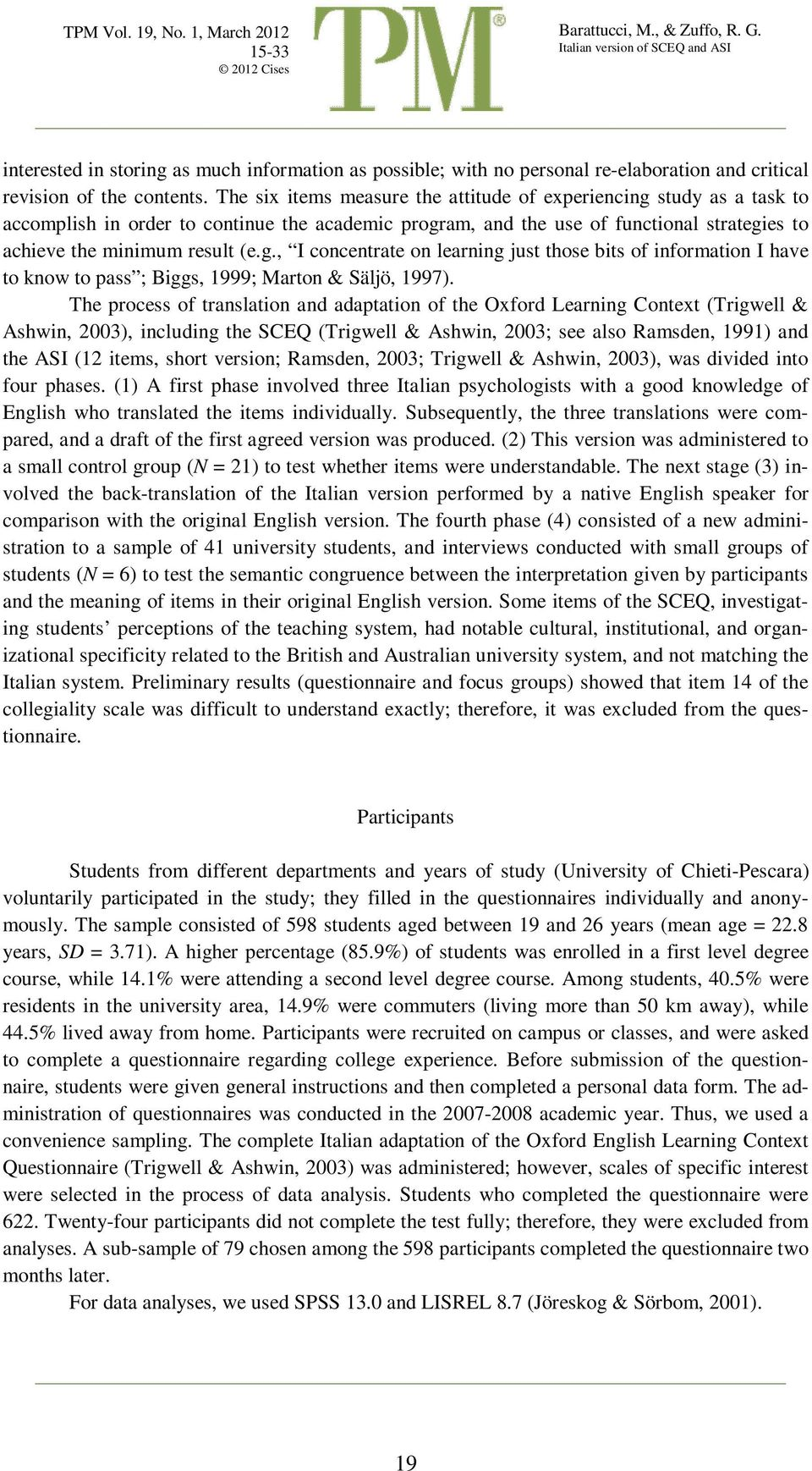 The process of translation and adaptation of the Oxford Learning Context (Trigwell & Ashwin, 2003), including the SCEQ (Trigwell & Ashwin, 2003; see also Ramsden, 1991) and the ASI (12 items, short