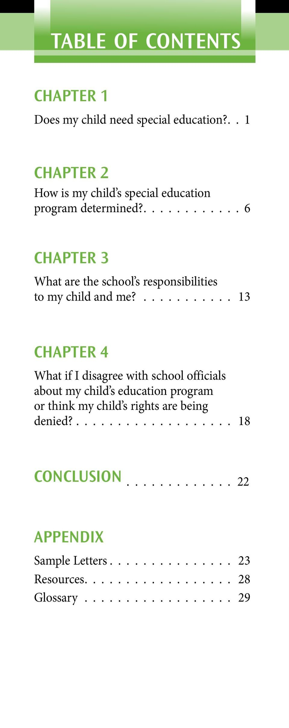 ............ 6 CHAPTER 3 What are the school s responsibilities to my child and me?