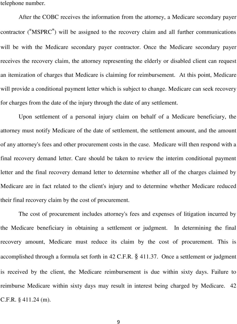 Medicare secondary payer contractor.