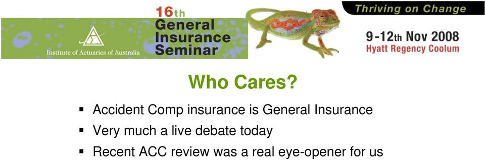 General Insurance Very much a