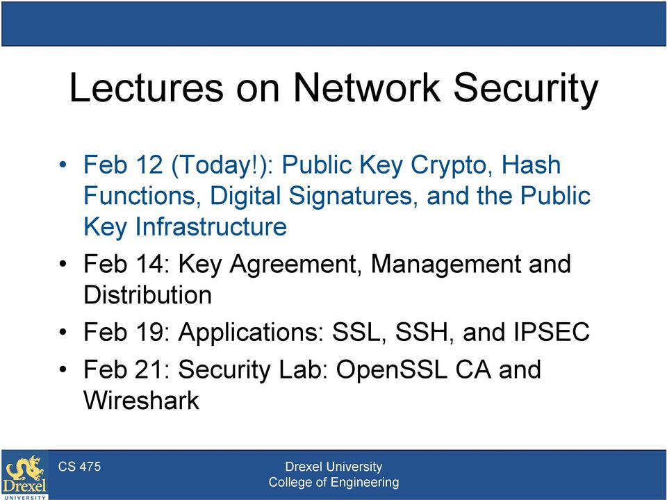 Public Key Infrastructure Feb 14: Key Agreement, Management and