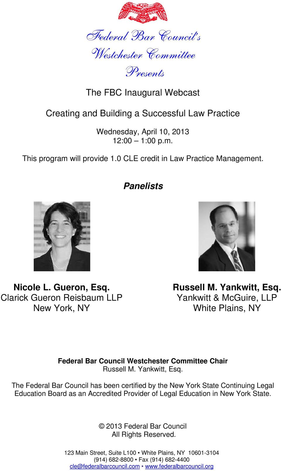 Yankwitt & McGuire, LLP White Plains, NY Federal Bar Council Westchester Committee Chair Russell M. Yankwitt, Esq.
