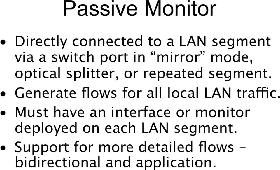 Generate flows for all local LAN traffic.