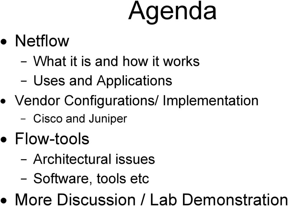 Cisco and Juniper Flow-tools Architectural issues