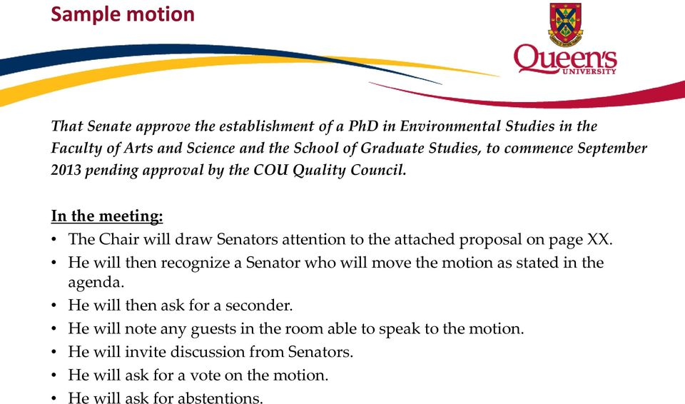 In the meeting: The Chair will draw Senators attention to the attached proposal on page XX.