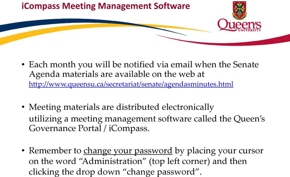 html Meeting materials are distributed electronically utilizing a meeting management software called the Queen s