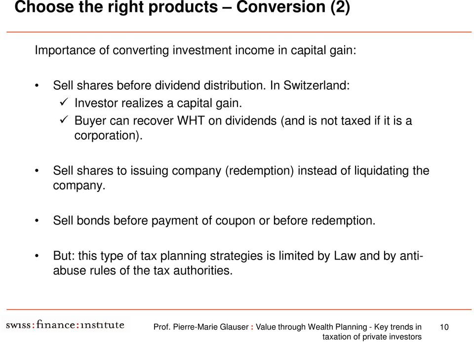 Buyer can recover WHT on dividends (and is not taxed if it is a corporation).