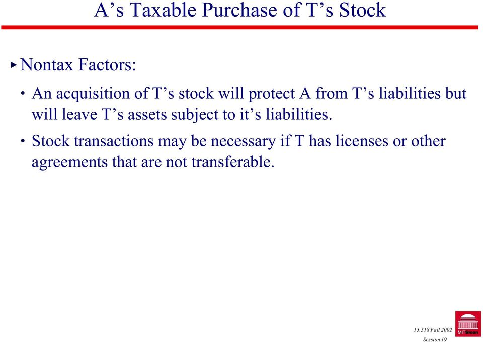 assets subject to it s liabilities.