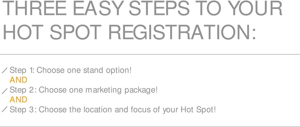 AND Step 2: Choose one marketing package!