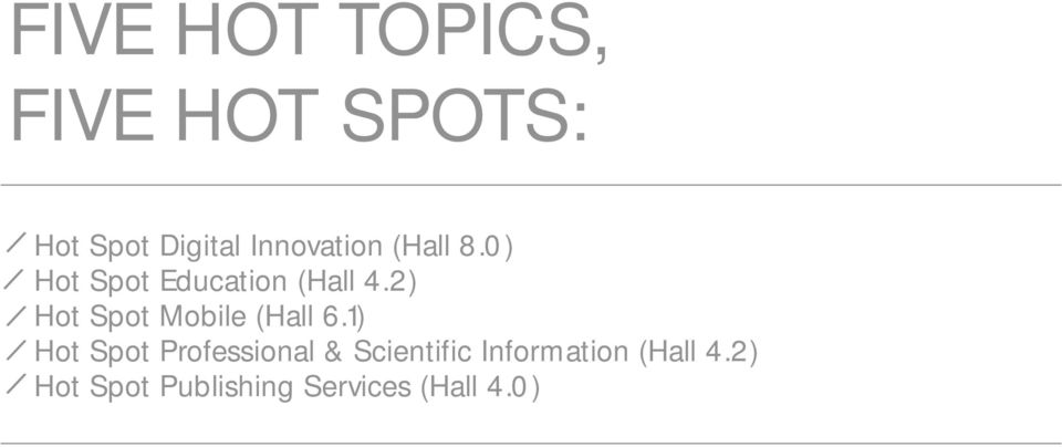 2) Hot Spot Mobile (Hall 6.