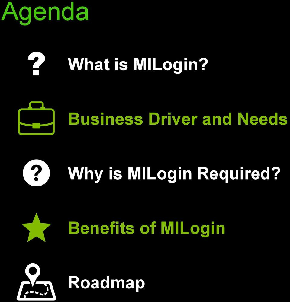 Why is MILogin Required?
