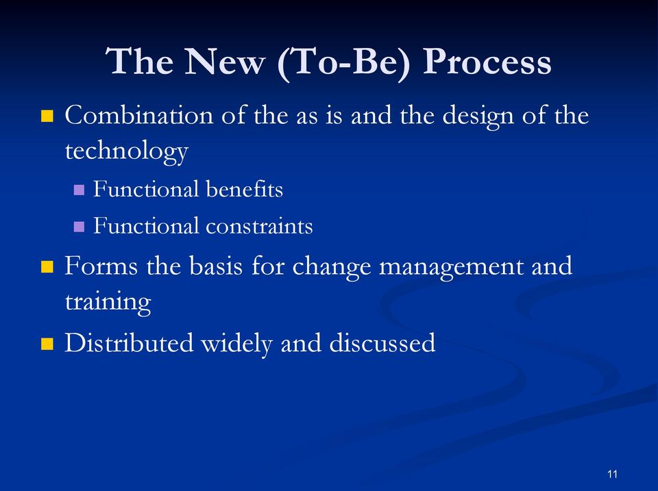 Functional constraints Forms the basis for change