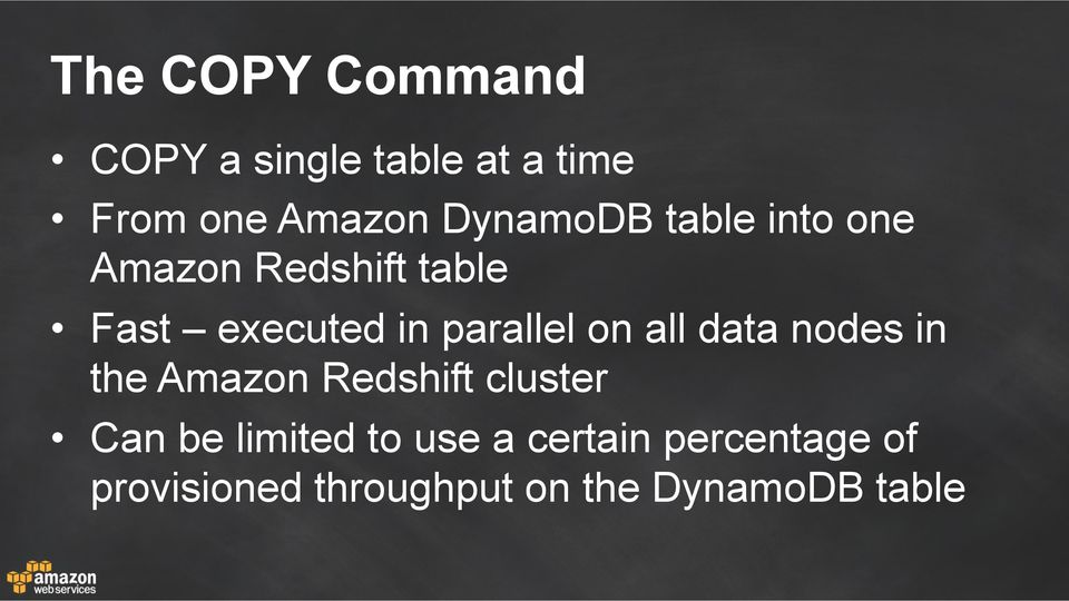 parallel on all data nodes in the Amazon Redshift cluster Can be