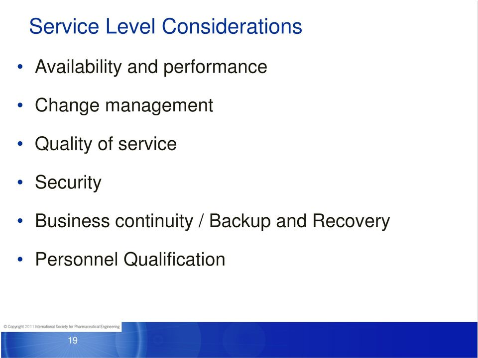 of service Security Business continuity /
