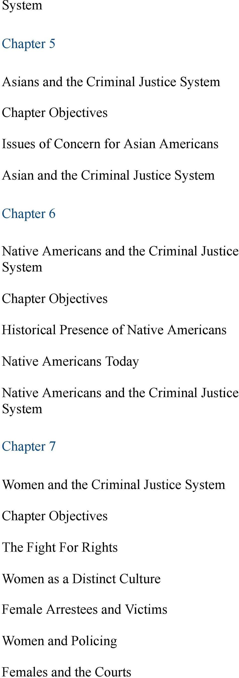 Native Americans Today Native Americans and the Criminal Justice System Chapter 7 Women and the Criminal Justice