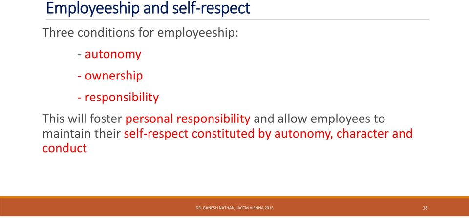 responsibility and allow employees to maintain their self respect