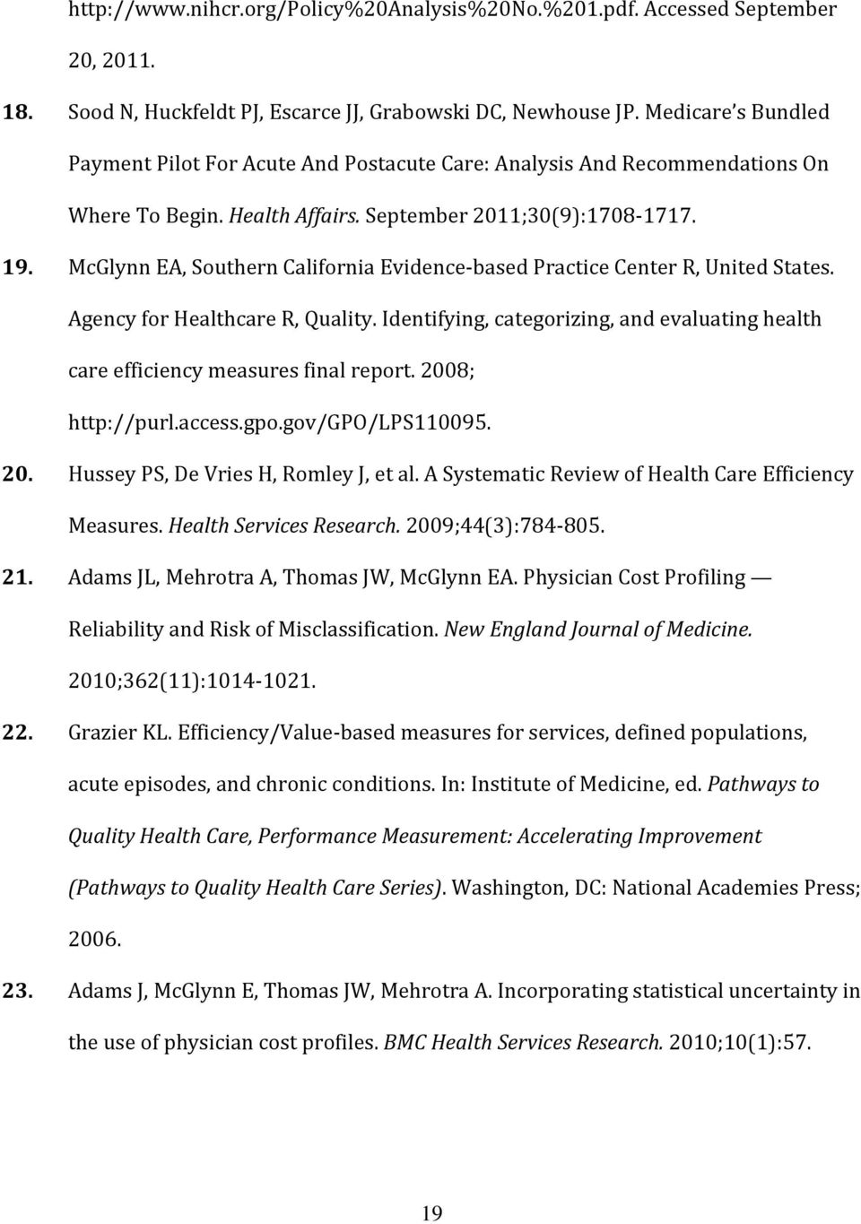 McGlynn EA, Southern California Evidence-based Practice Center R, United States. Agency for Healthcare R, Quality.
