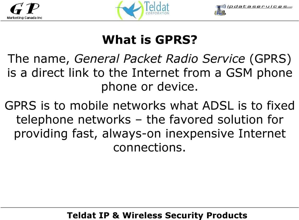 Internet from a GSM phone phone or device.