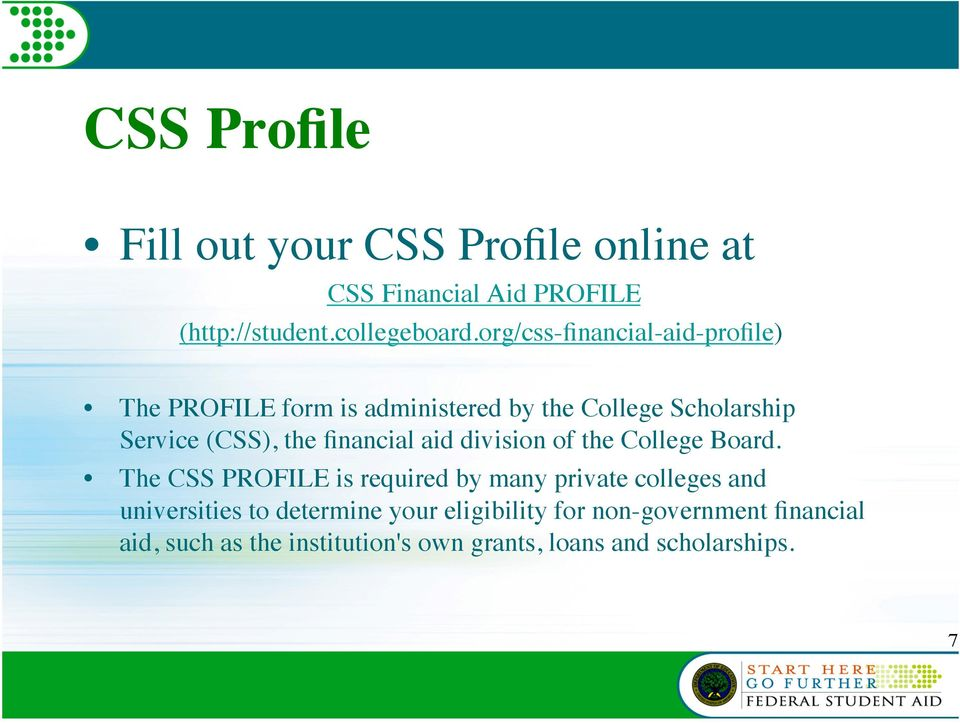 financial aid division of the College Board.