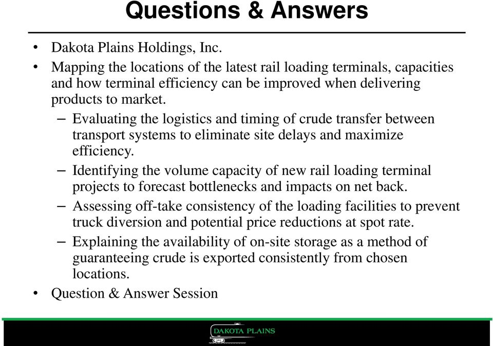 Evaluating the logistics and timing of crude transfer between transport systems to eliminate site delays and maximize efficiency.