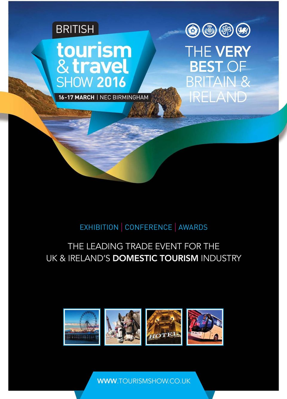 LEADING TRADE EVENT FOR THE UK &
