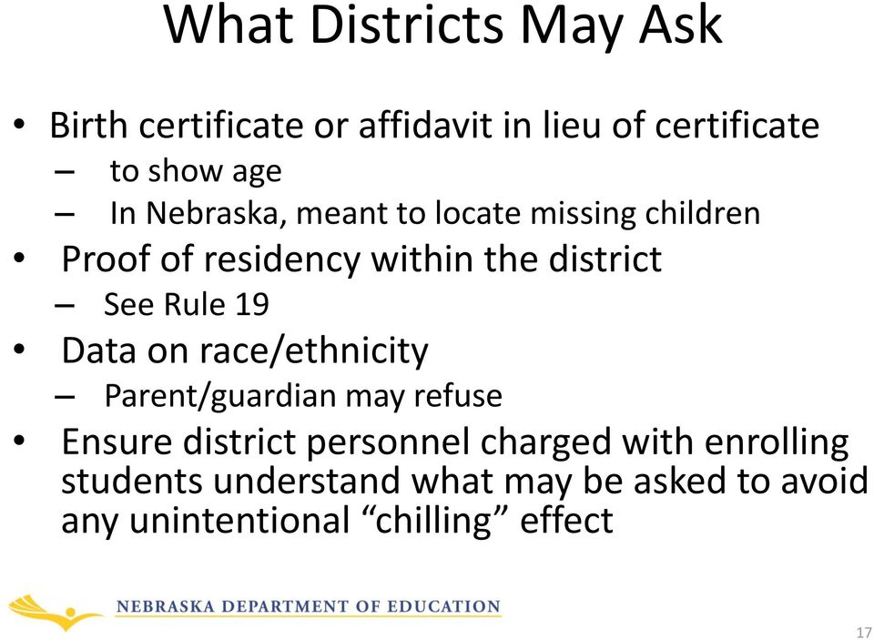 19 Data on race/ethnicity Parent/guardian may refuse Ensure district personnel charged with