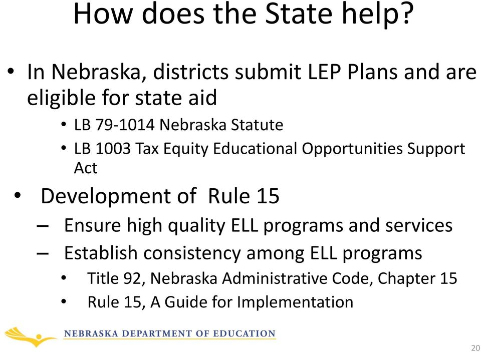 Statute LB 1003 Tax Equity Educational Opportunities Support Act Development of Rule 15 Ensure