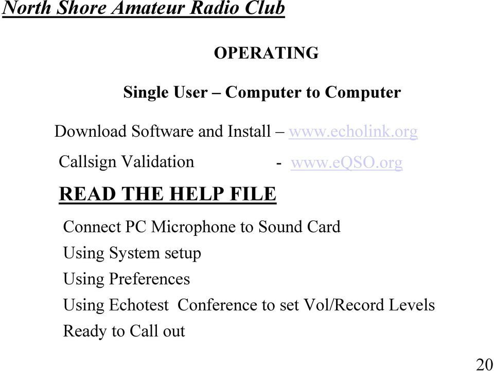 org READ THE HELP FILE Connect PC Microphone to Sound Card Using System