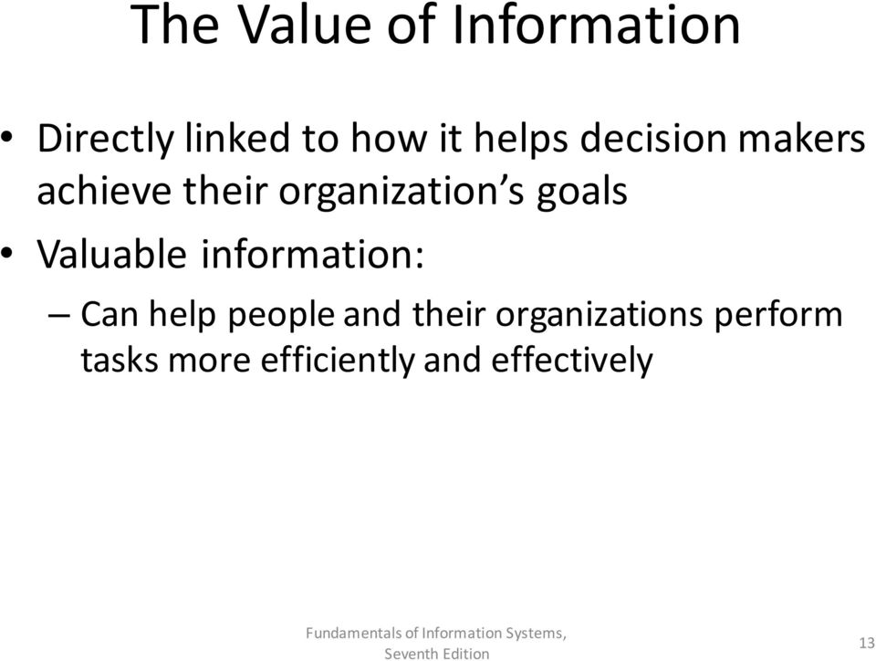goals Valuable information: Can help people and their