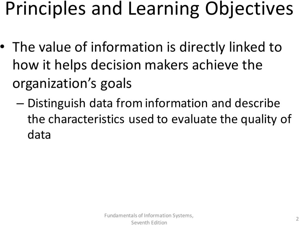 organization s goals Distinguish data from information and