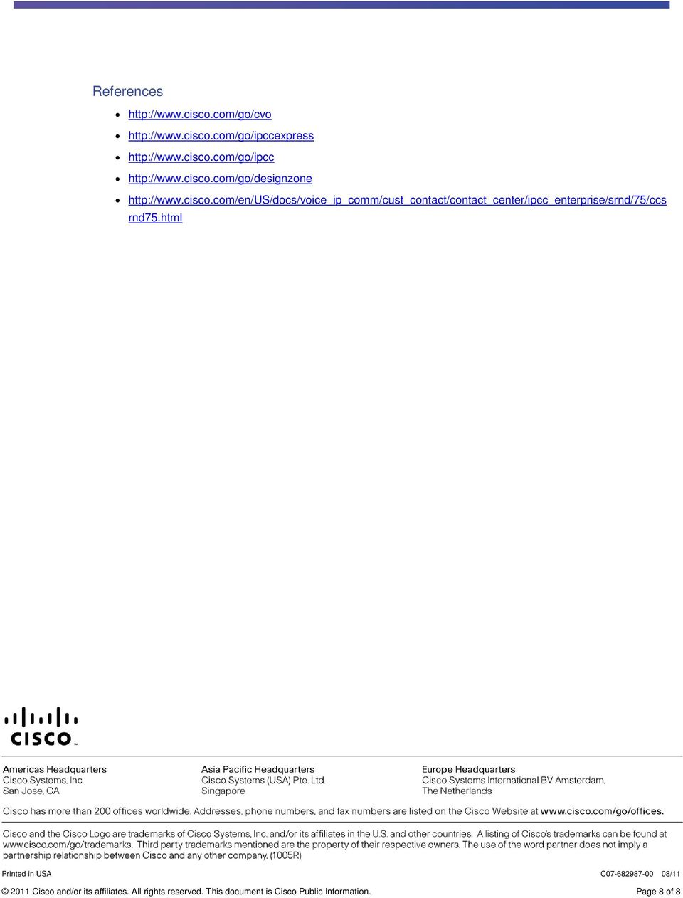 html Printed in USA C07-682987-00 08/11 2011 Cisco and/or its affiliates. All rights reserved.
