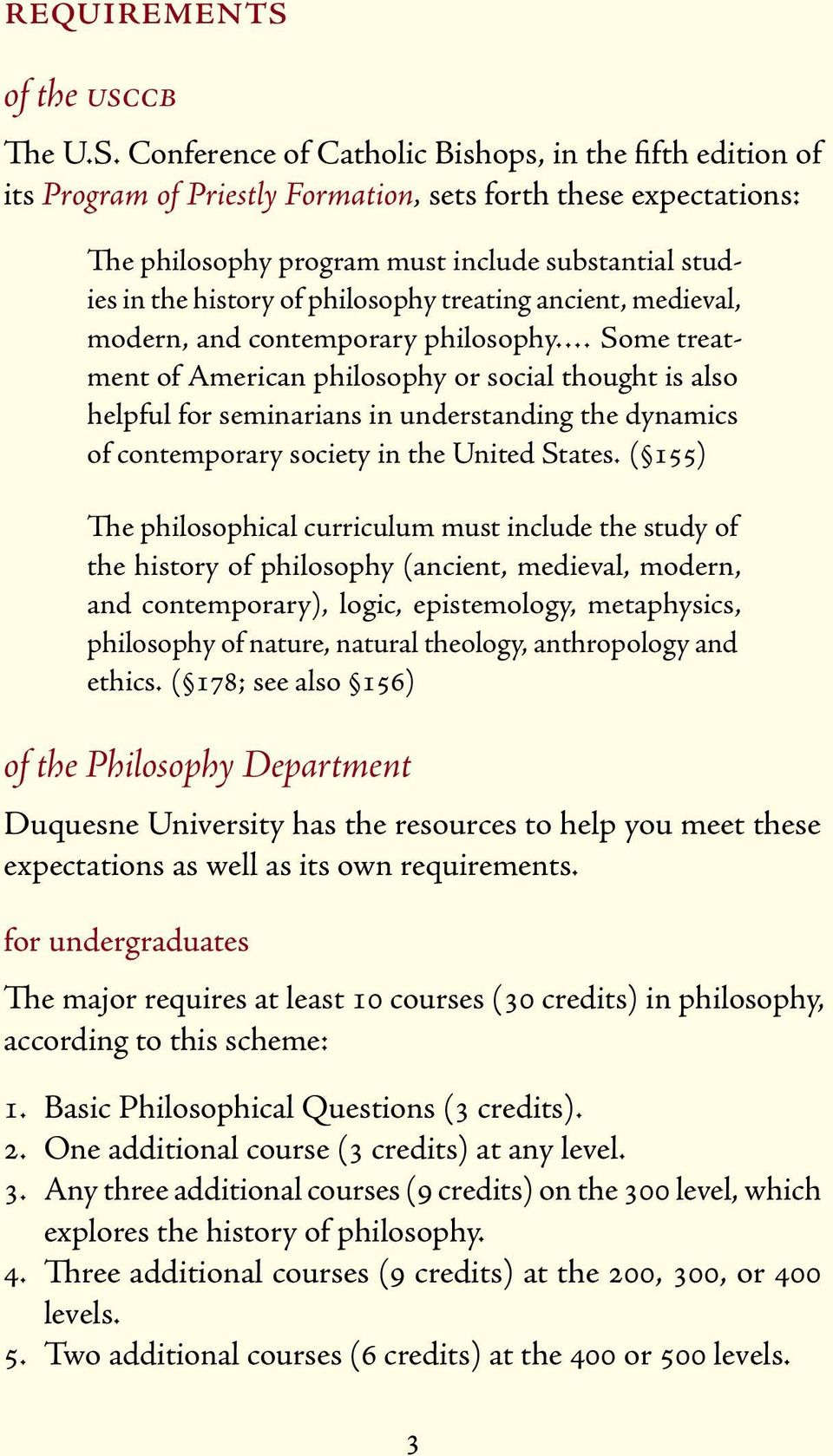 philosophy treating ancient, medieval, modern, and contemporary philosophy.